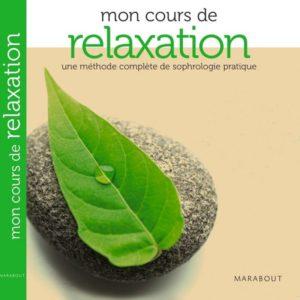 Carole Serrat - Mon cours de relaxation