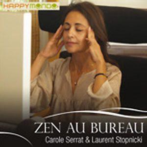 Carole Serrat - Zen au bureau