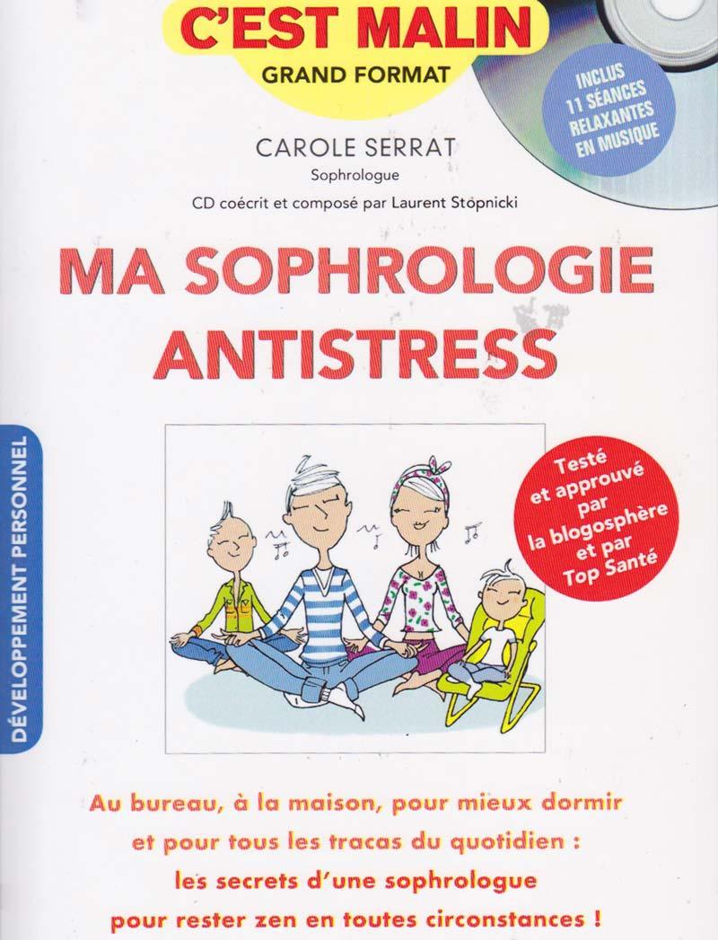 Carole Serrat - Sophrologie Antistress